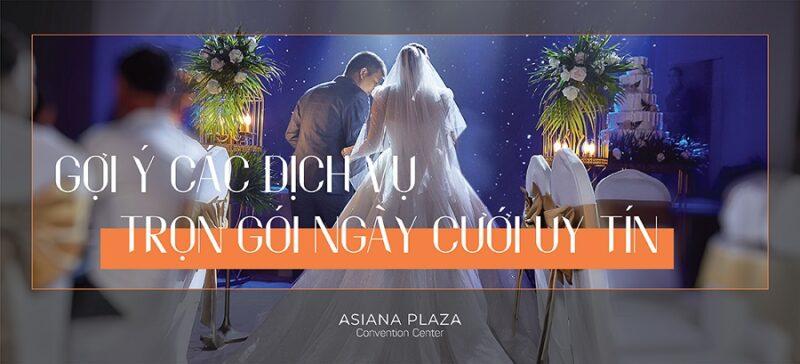 Dịch vụ trọn gói đám cưới